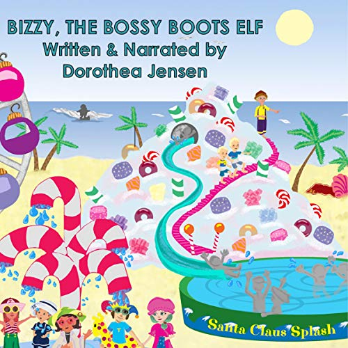 Bizzy, the Bossy Boots Elf Audiobook By Dorothea Jensen cover art