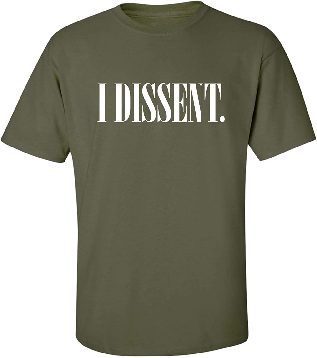 I Dissent Adult T-Shirt in Military Green - XXXXX-Large