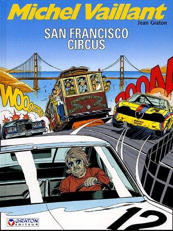 Michel Vaillant, Tome 29 : San Francisco Circus