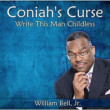 Coniah's Curse