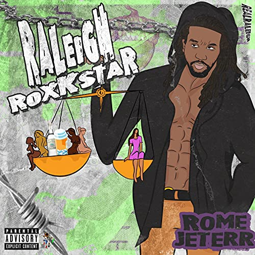 Raleigh Rockstar :Chapter Two Real Raleigh [Explicit]