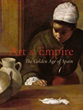 Art & Empire: The Golden Age of Spain