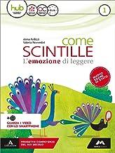Scaricare Libri Come scintille. Per la Scuola media. Con e-book. Con espansione online. Con Libro: Epica: 1 PDF