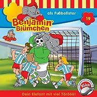 Benjamin als Fußballstar (Benjamin Blümchen 19) Hörbuch