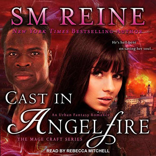 Cast in Angelfire     The Mage Craft Series, Book 1              By:                                                                                                                                 SM Reine                               Narrated by:                                                                                                                                 Rebecca Mitchell                      Length: 8 hrs and 54 mins     7 ratings     Overall 4.3