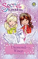 Secret Kingdom: 25: Diamond Wings