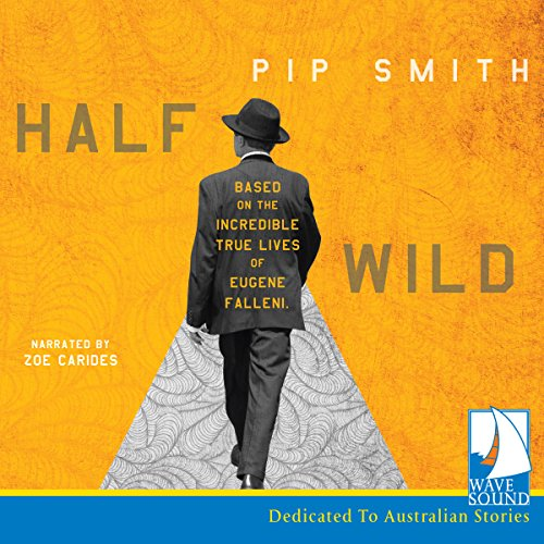 Half Wild                   By:                                                                                                                                 Pip Smith                               Narrated by:                                                                                                                                 Zoe Carides                      Length: 9 hrs and 50 mins     3 ratings     Overall 3.7