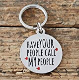 Sweet William Engraved Have Your People Call my People Pet ID tag | Silver-Plated Brass Round Dog/Cat Tag | Personalized Pet ID Tag | 28mm x 2mm