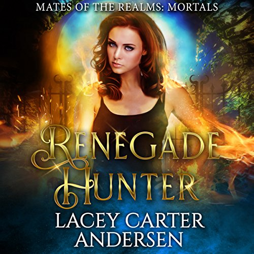 Renegade Hunter: A Reverse Harem Romance audiobook cover art