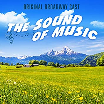 The Sound of Music (Original Broadway Cast)