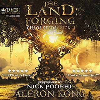 The Land: Forging     Chaos Seeds, Book 2              De :                                                                                                                                 Aleron Kong                               Lu par :                                                                                                                                 Nick Podehl                      Durée : 11 h et 42 min     4 notations     Global 5,0