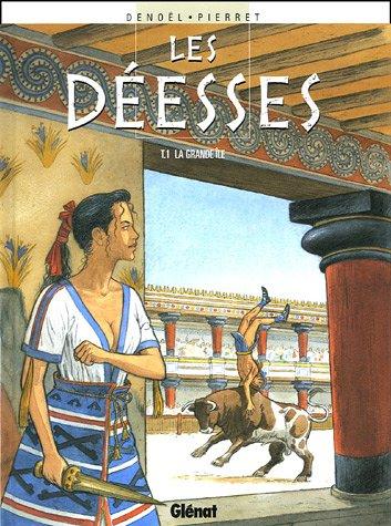 Les Déesses - Tome 01: La grande île (Les Déesses, 1) (French Edition)