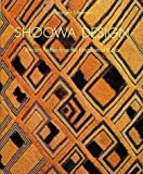 Shoowa Design: African Textiles from the Kingdom of Kuba - Georges Meurant