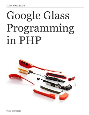 Google Glass Programming in PHP