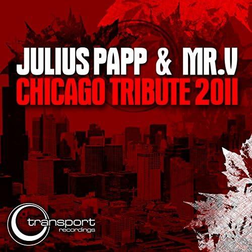 ジュリアス・パップ & Mr. V