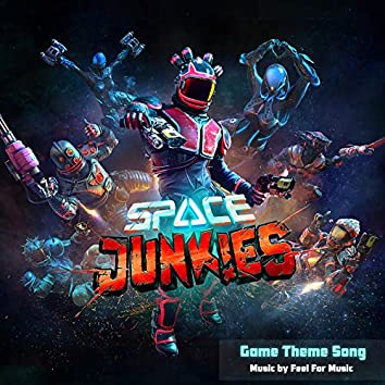 Space Junkies: Game Theme Song