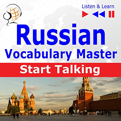 Russian - Start Talking: Vocabulary Master - 30 Topics at Elementary Level: A1-A2 (Listen & Learn) audiobook cover art