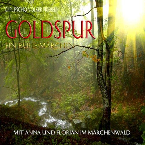 Goldspur. Ein Ruhemärchen für Kinder Titelbild