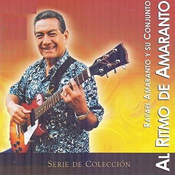 Al Ritmo de Amaranto (Serie de Colección)