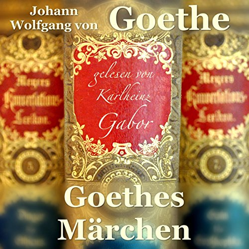 Goethes Märchen                   By:                                                                                                                                 Johann Wolfgang von Goethe                               Narrated by:                                                                                                                                 Karlheinz Gabor                      Length: 2 hrs and 57 mins     Not rated yet     Overall 0.0