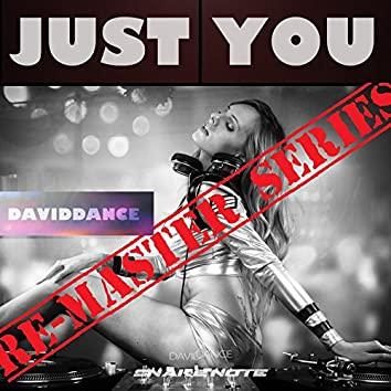 Just You - REMASTER SERIES