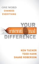 Your Intentional Difference: One Word Changes Everything