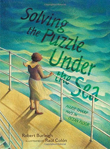 Solving the Puzzle Under the Sea: Marie Tharp Maps the Ocean Floor