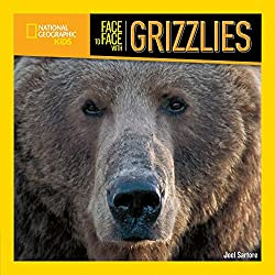 Image: Face to Face with Grizzlies (Face to Face with Animals) | Paperback: 32 pages | by Joel Sartore (Author). Publisher: National Geographic Children's Books (May 12, 2009)