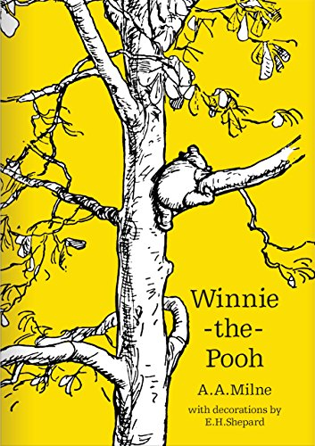 Winnie-the-Pooh. 90th Anniversary Edition (Winnie-The-Pooh - Classic Editions)