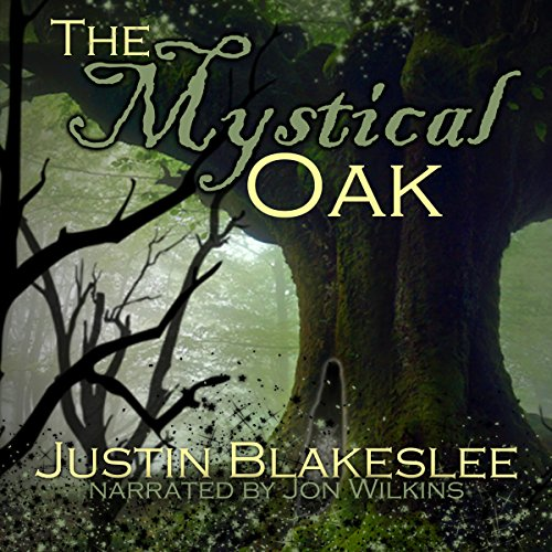 The Mystical Oak audiobook cover art