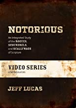 Notorious Video Series and Resources: An Integrated Study of the Rogues, Scoundrels, and Scallywags of Scripture