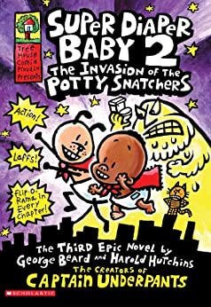 Super Diaper Baby 2: The Invasion of the Potty Snatchers by [Dav Pilkey]