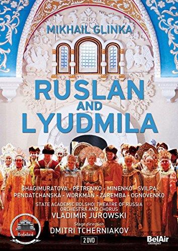 Glinka: Ruslan & Lyudmila (Bolschoi-Theater Moskau, 2011) [DVD]
