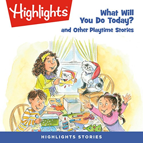 What Will You Do Today? and Other Playtime Stories copertina