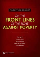 Fragility and Conflict: On the Front Lines of the Fight against Poverty