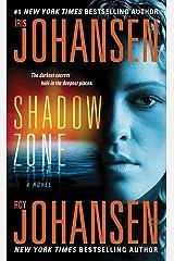 Shadow Zone: A Novel (Hannah Bryson Book 2) Kindle Edition