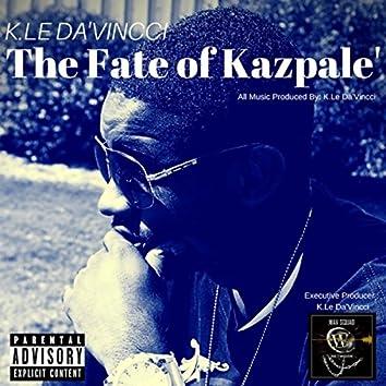 The Fate of Kazpale