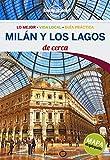 Milán y los Lagos De cerca 3: 1 (Guías De cerca Lonely Planet)