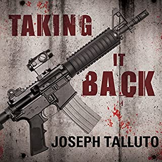 Taking It Back     White Flag of the Dead, Book 2              By:                                                                                                                                 Joseph Talluto                               Narrated by:                                                                                                                                 Graham Halstead                      Length: 8 hrs and 15 mins     211 ratings     Overall 4.5
