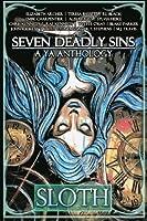 Seven Deadly Sins: Sloth 1518691528 Book Cover