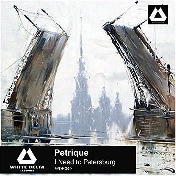 I Need to Petersburg