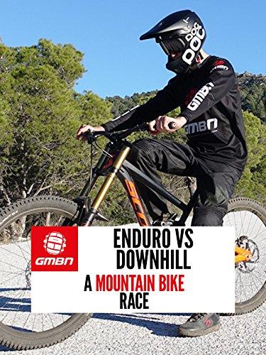 Enduro Vs Downhill - A Mountain Bike Race