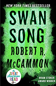 Swan Song by [Robert R. McCammon]