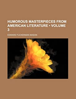 Humorous Masterpieces from American Literature (Volume 3)