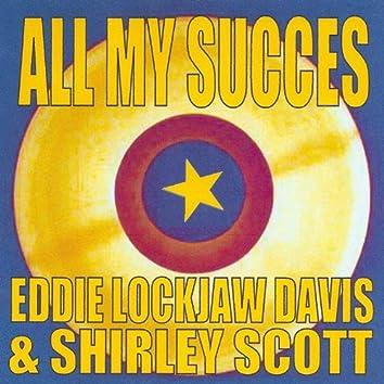 All My Succes - Eddie Lockjaw Davis & Shirley Scott