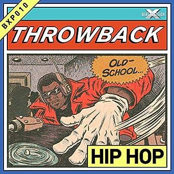 Throwback Hip Hop