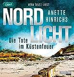 Buchinformationen und Rezensionen zu Nordlicht - Die Tote im Küstenfeuer von Anette Hinrichs