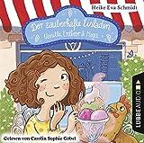 Der zauberhafte Eisladen: Vanille, Erdbeer und Magie. Band 1. (Der zauberhafte Eisladen-Reihe, Band 1)