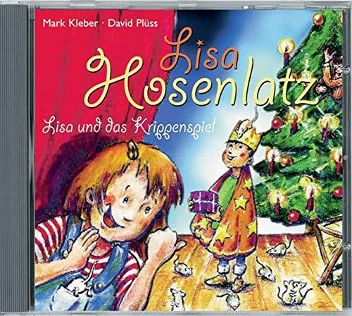 Lisa Hosenlatz / Lisa und das Krippenspiel