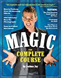 Magic: The Complete Course: How to Perform Over 100 Amazing Effects, with 500 Full-Color How-to Photographs (eBook) (English Edition)